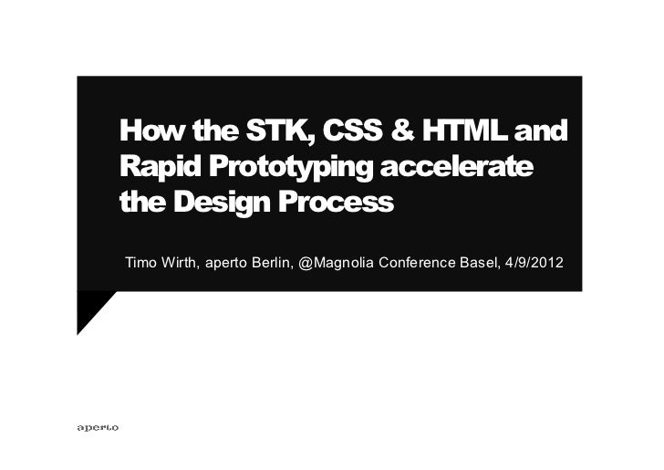 How the STK, CSS & HTML and Rapid Prototyping Accelerate the Design Process