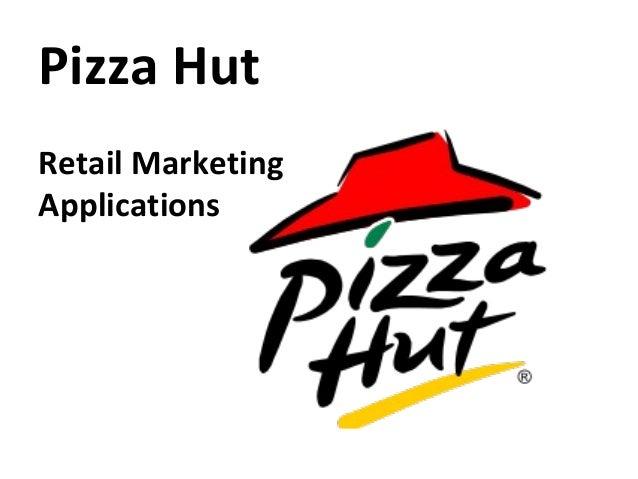 Pizza HutRetail MarketingApplications