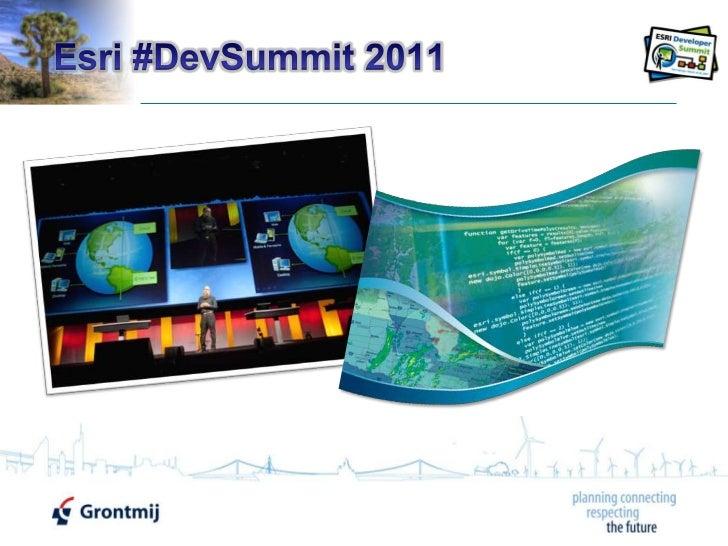 Esri DevSummit 2011 - Grontmij presentation