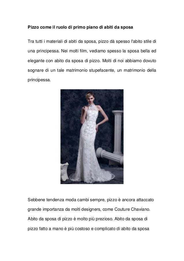 Pizzo come il ruolo di primo piano di abiti da sposaTra tutti i materiali di abiti da sposa, pizzo dà spesso labito stile ...