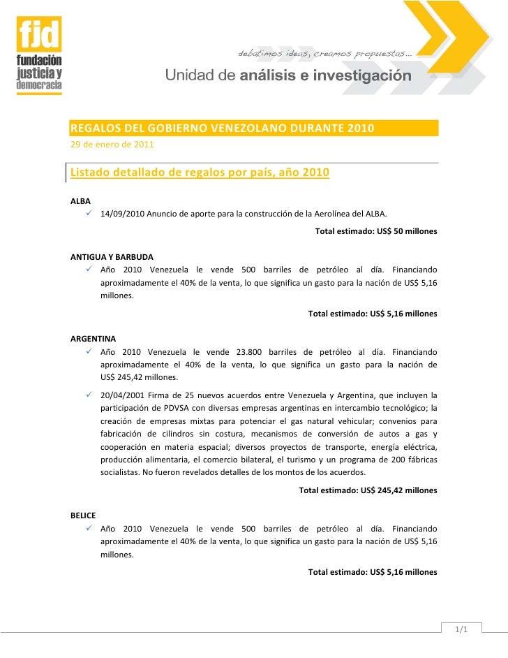 REGALOS DEL GOBIERNO VENEZOLANO DURANTE 201029 de enero de 2011Listado detallado de regalos por país, año 2010ALBA    14/...