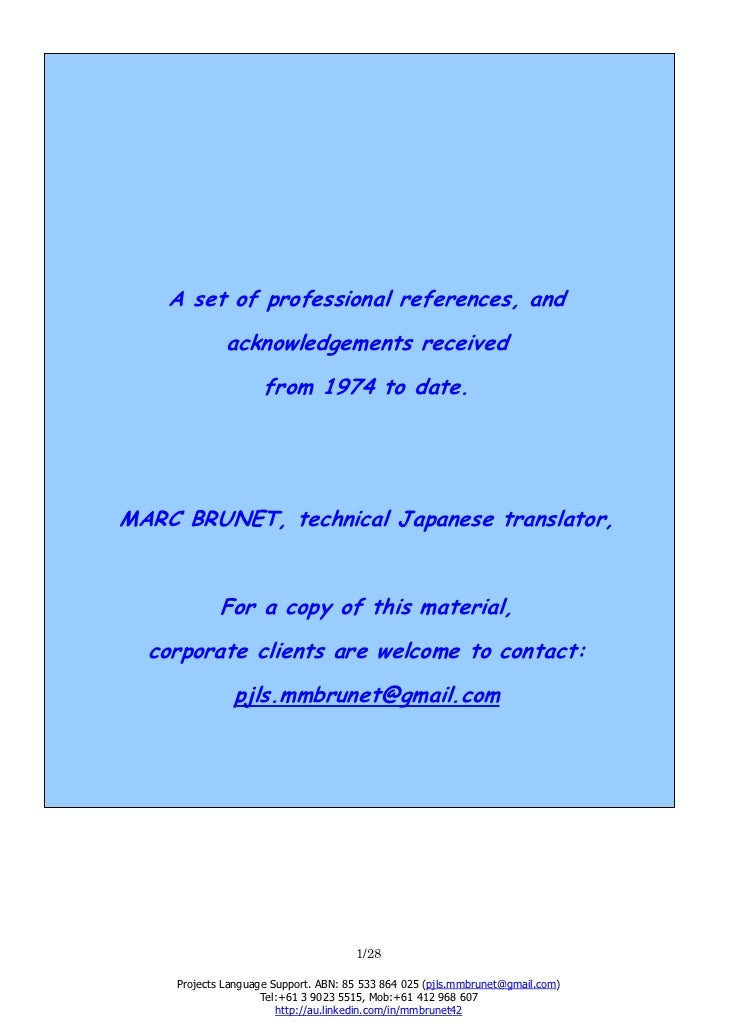 A set of professional references, and              acknowledgements received                     from 1974 to date.MARC BR...