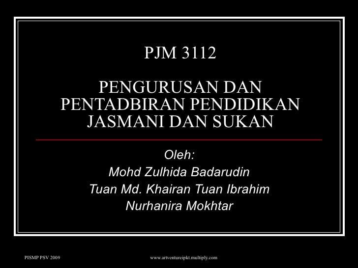 Pjm 3112 Pengurusan & Pentadbiran 1