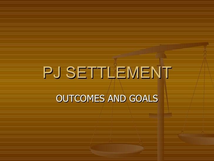 PJ Settlement