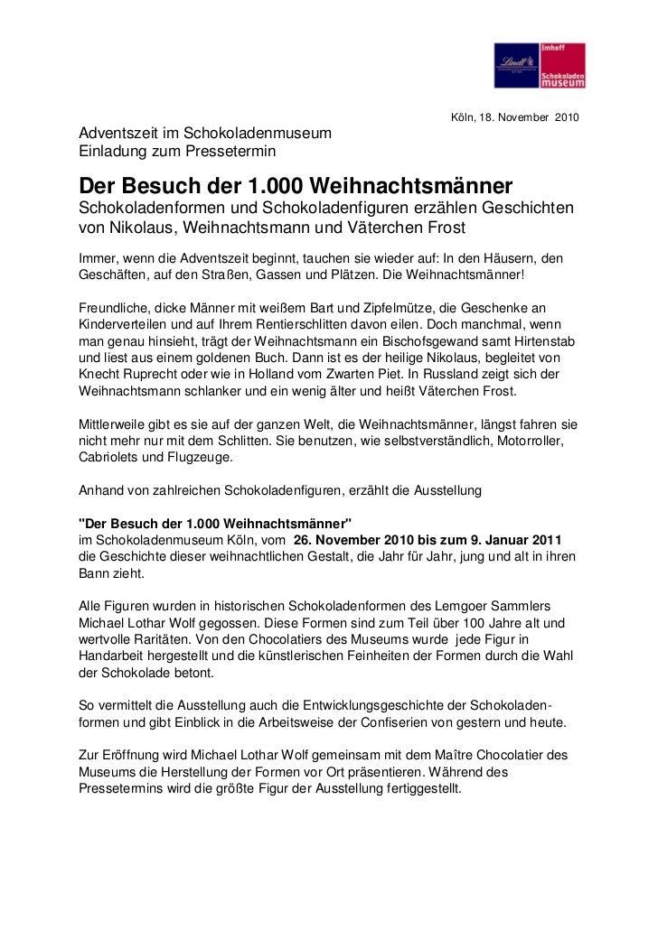Köln, 18. November 2010Adventszeit im SchokoladenmuseumEinladung zum PresseterminDer Besuch der 1.000 WeihnachtsmännerScho...