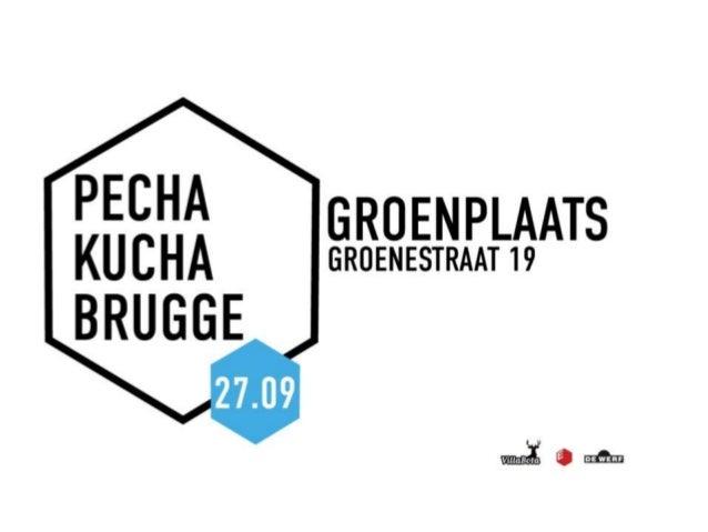 Pecha Kucha Brugge - Presentatie edwardz