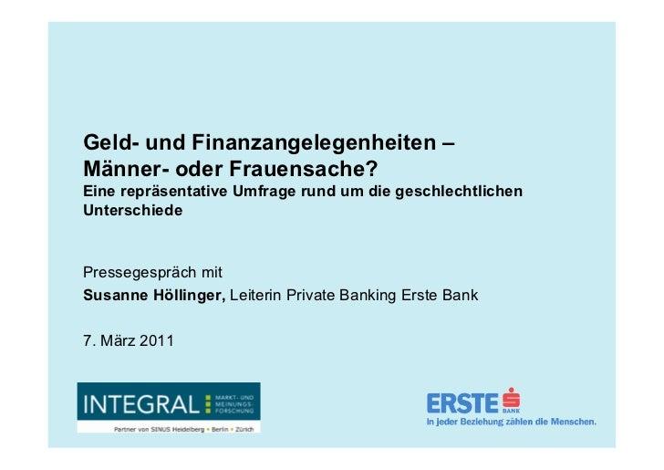 Geld- und Finanzangelegenheiten –Männer- oder Frauensache?Eine repräsentative Umfrage rund um die geschlechtlichenUntersch...