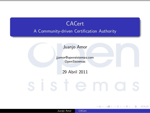 CACert - A Community-driven Certification Authority - OpenSistemas