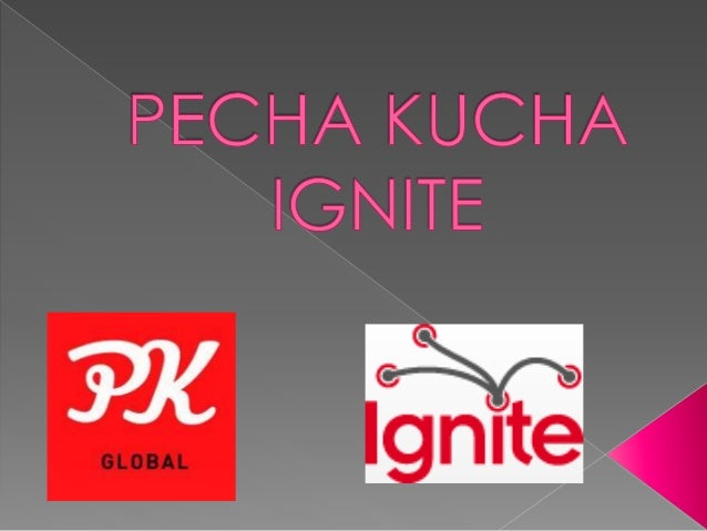 PechaKucha/Ignite