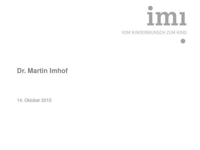 Dr. Martin Imhof14. Oktober 2010