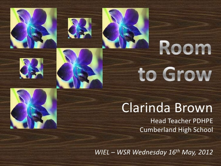 Clarinda Brown                Head Teacher PDHPE             Cumberland High SchoolWIEL – WSR Wednesday 16th May, 2012