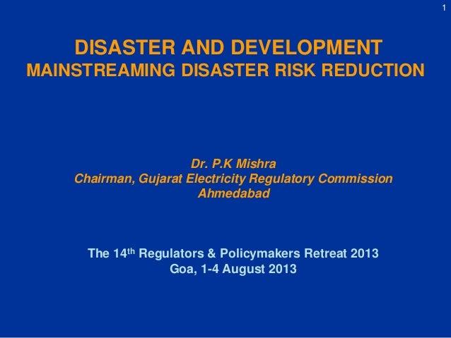 Day2: PK Mishra Mainstreaming DRR (IPPAI)