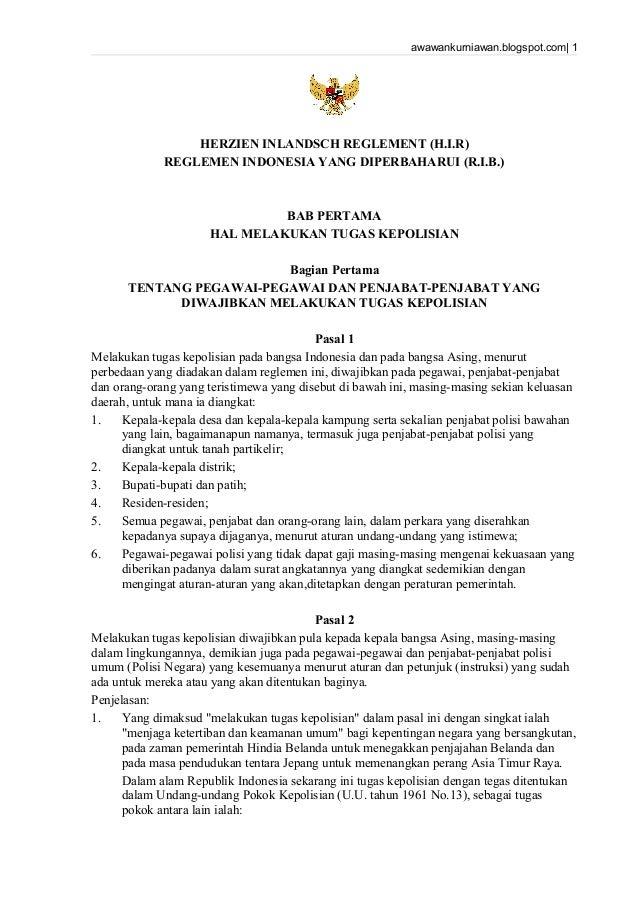 awawankurniawan.blogspot.com  1 HERZIEN INLANDSCH REGLEMENT (H.I.R) REGLEMEN INDONESIA YANG DIPERBAHARUI (R.I.B.) BAB PERT...