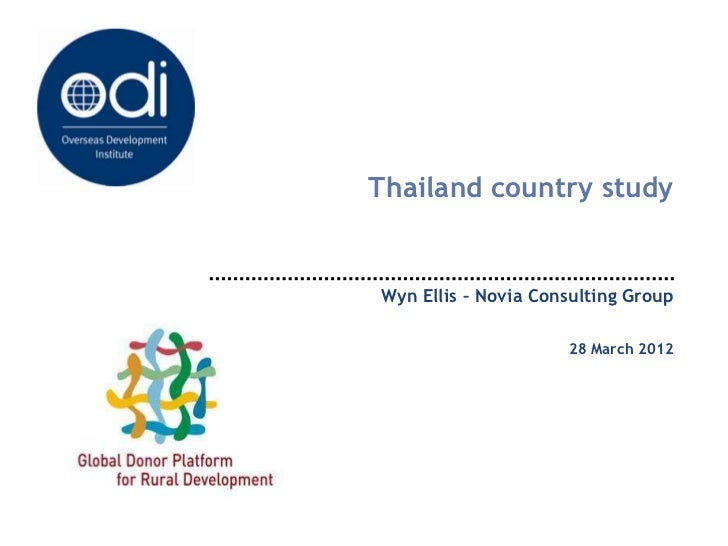 Thailand country studyWyn Ellis – Novia Consulting Group                     28 March 2012