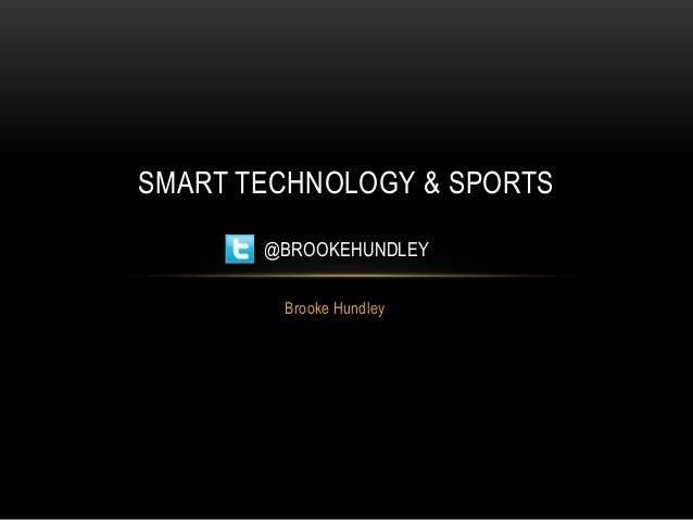 Pecha Kucha Presentation - Sports and New Technology