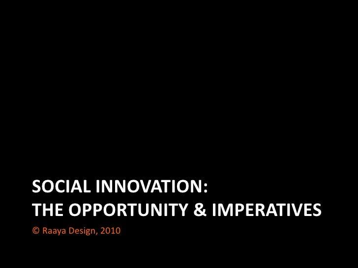 Social Innovation: Opportunities & Imperatives