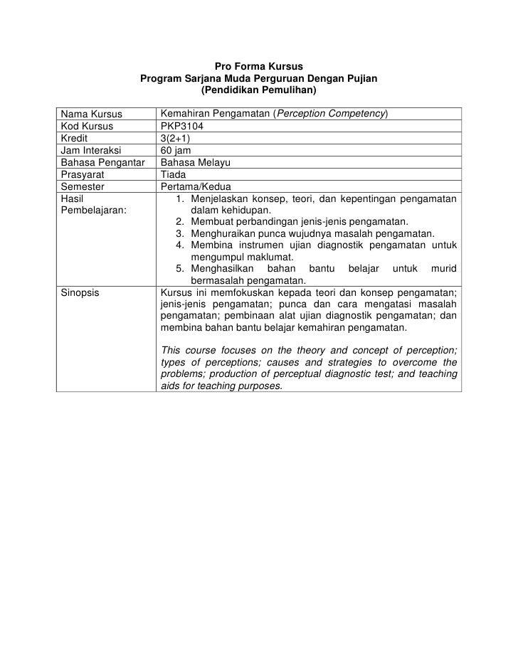 Pro Forma Kursus<br />Program Sarjana Muda Perguruan Dengan Pujian<br />(Pendidikan Pemulihan)<br /><ul><li>Nama KursusKem...