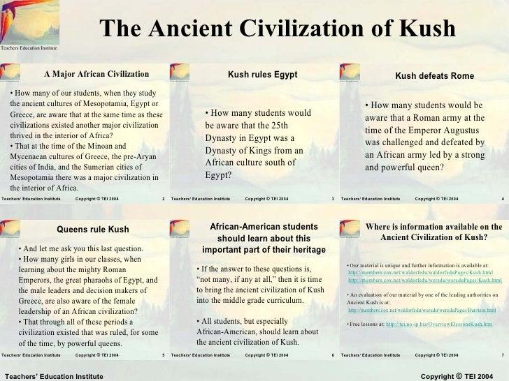 The Ancient Civilization of KushTeachers Education Institute                                   A Major African Civilizatio...