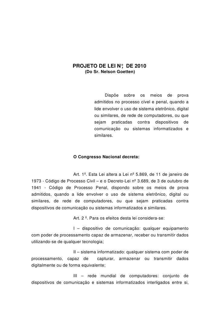 PROJETO DE LEI N° DE 2010                                      ,                            (Do Sr. Nelson Goetten)       ...