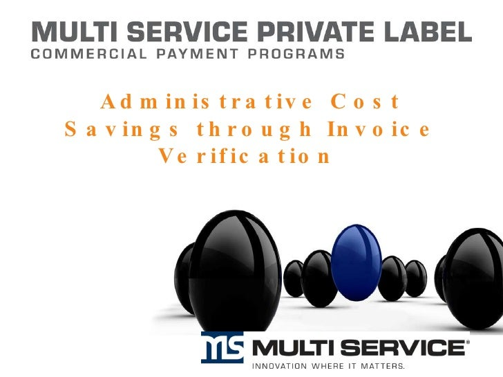 Administrative Cost Savings through Invoice Verification