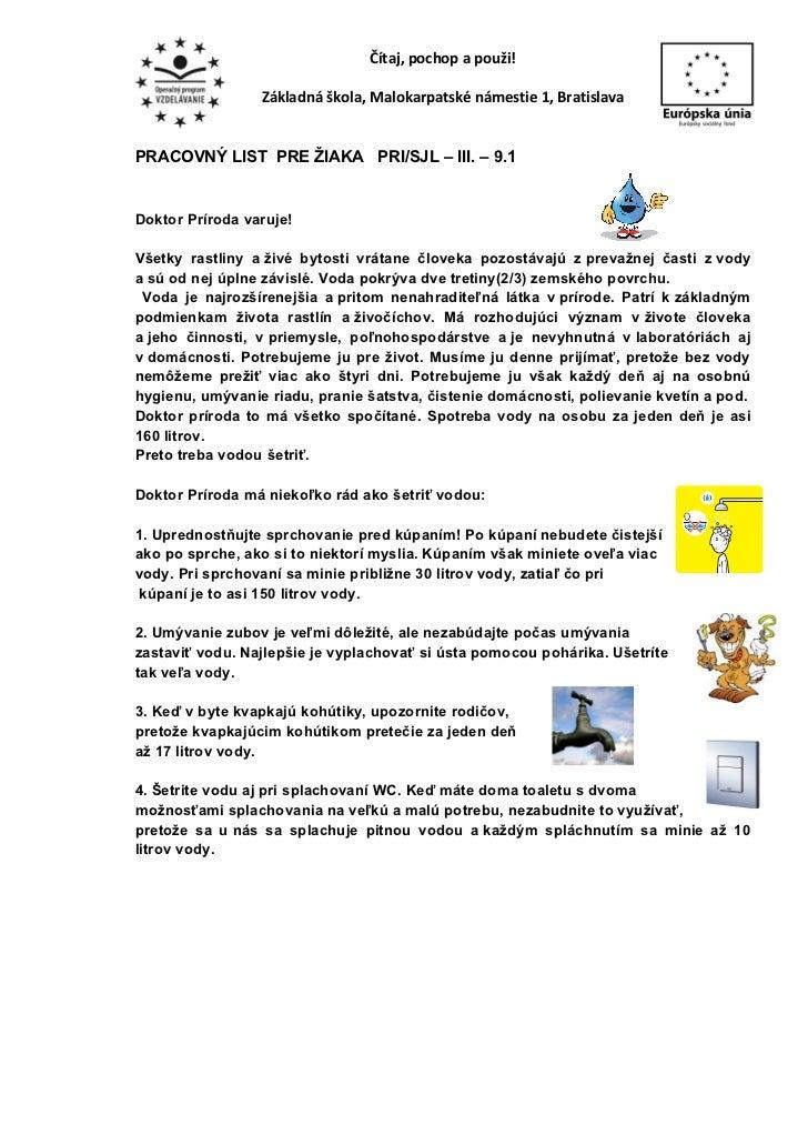 Čítaj, pochop a použi!                 Základná škola, Malokarpatské námestie 1, BratislavaPRACOVNÝ LIST PRE ŽIAKA PRI/SJL...