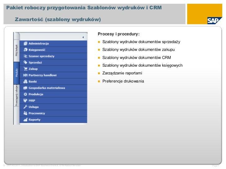 Pakiet roboczyprzygotowania Szablonów wydruków i CRM<br />Zawartość (szablony wydruków)<br />Procesy i procedury:<br /><ul...