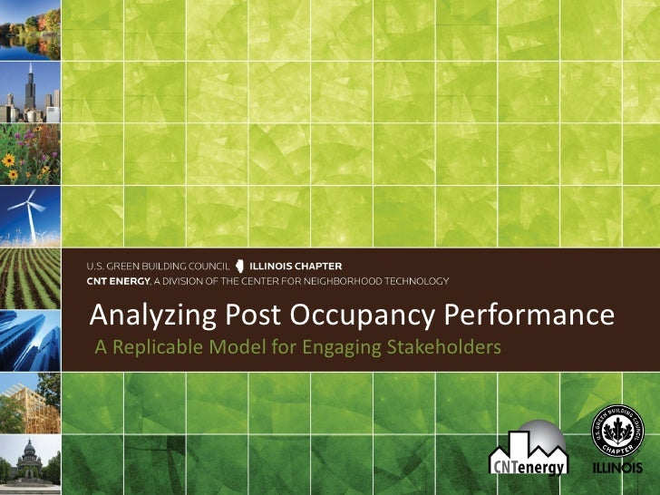 Analyzing Post Occupancy PerformanceA Replicable Model for Engaging Stakeholders
