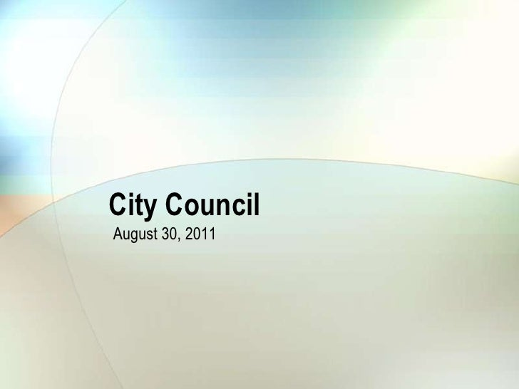 City Council<br />August 30, 2011<br />