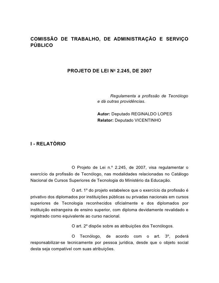 COMISSÃO DE TRABALHO, DE ADMINISTRAÇÃO E SERVIÇO PÚBLICO                        PROJETO DE LEI No 2.245, DE 2007          ...