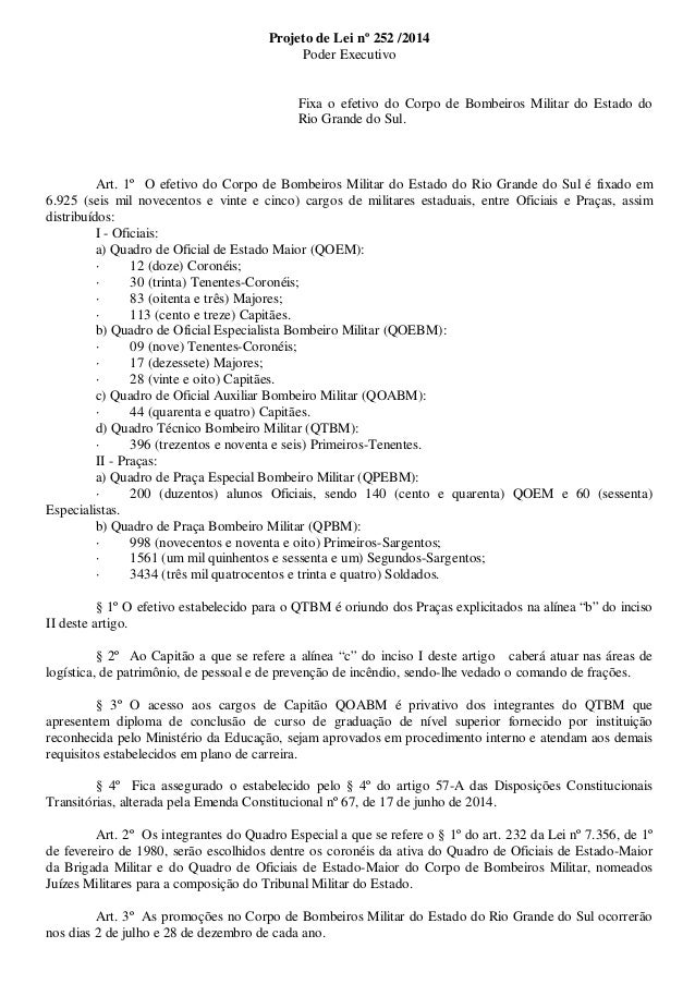 Projeto de Lei nº 252 /2014  Poder Executivo  Fixa o efetivo do Corpo de Bombeiros Militar do Estado do  Rio Grande do Sul...