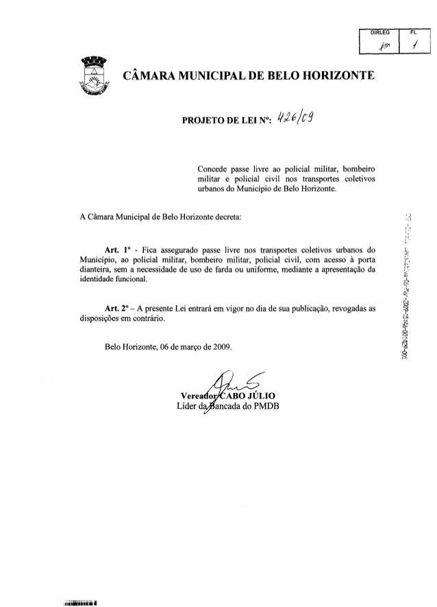 """DIRLEG FL.   CÁMARA MUNICIPAL DE BELO HORIZONTE     PROJETO DE LEI N"""":  17935/53  Concede passe livre ao policial militar,..."""