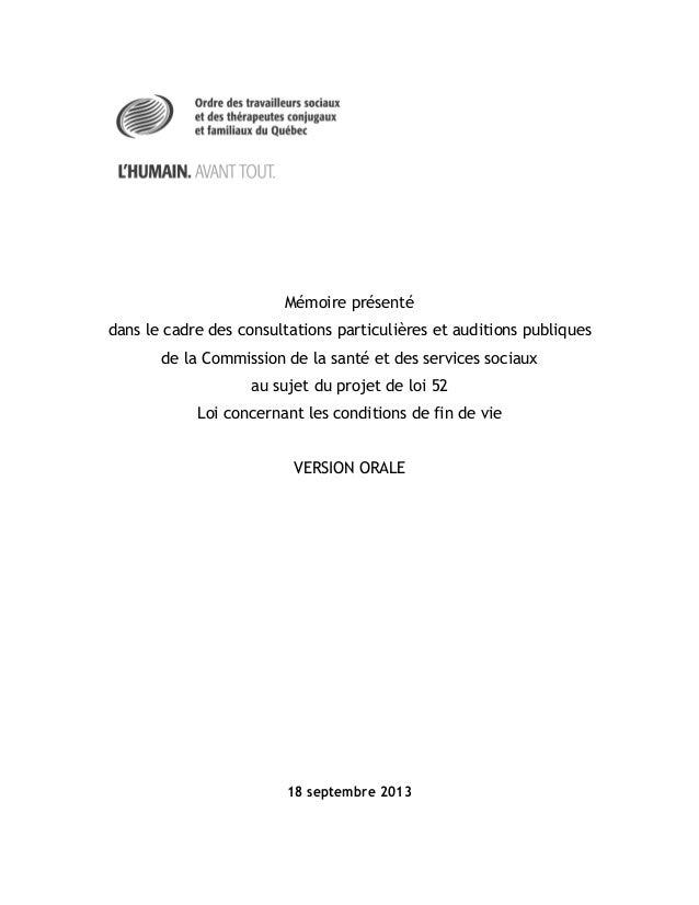 Mémoire présenté dans le cadre des consultations particulières et auditions publiques de la Commission de la santé et des ...