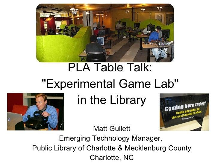 PLA Tabletalk: PLCMC's Experimental Game Lab