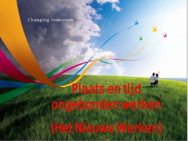 Presentatie thematafel: Is Het Nieuwe Werken te regisseren? door Nicole Pikkemaat en Fons Harmsen