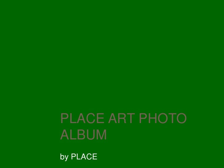 Place Art Photo Album