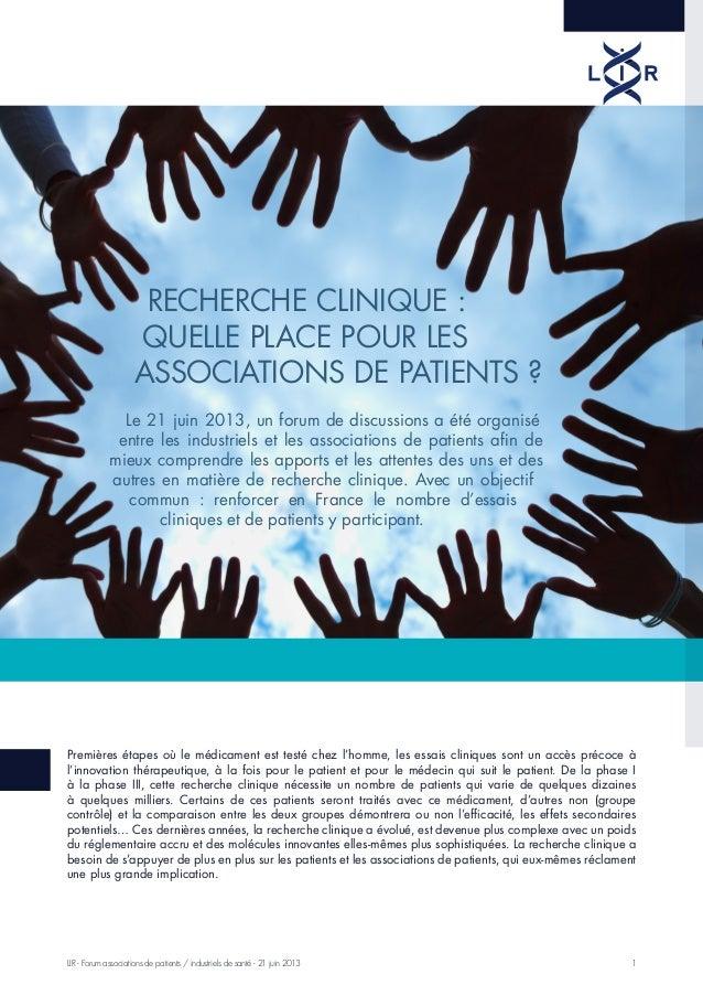 1LIR - Forum associations de patients / industriels de santé - 21 juin 2013 Premières étapes où le médicament est testé ch...