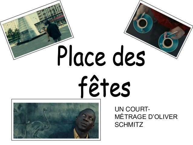 UN COURT- MÉTRAGE D'OLIVER SCHMITZ