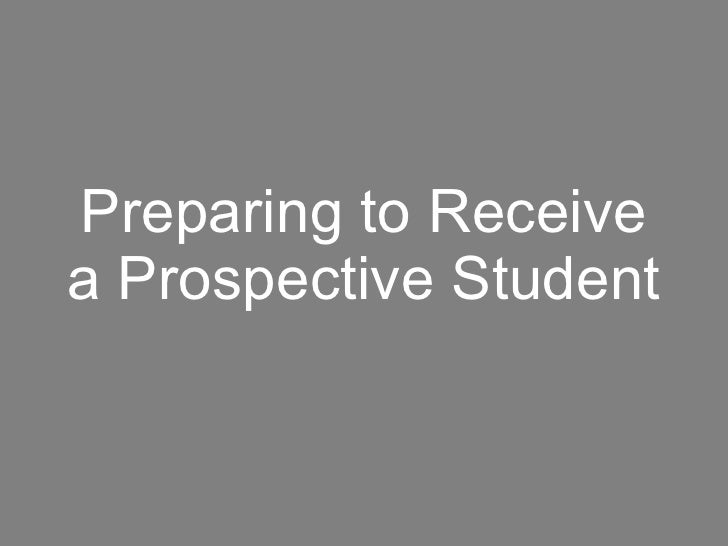 Preparing to Receive a Prospective Student