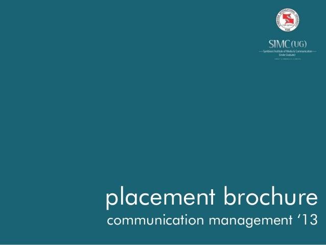 placement brochurecommunication management '13