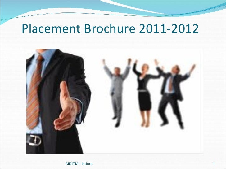 Placement Brochure 2011-2012       MDITM - Indore          1