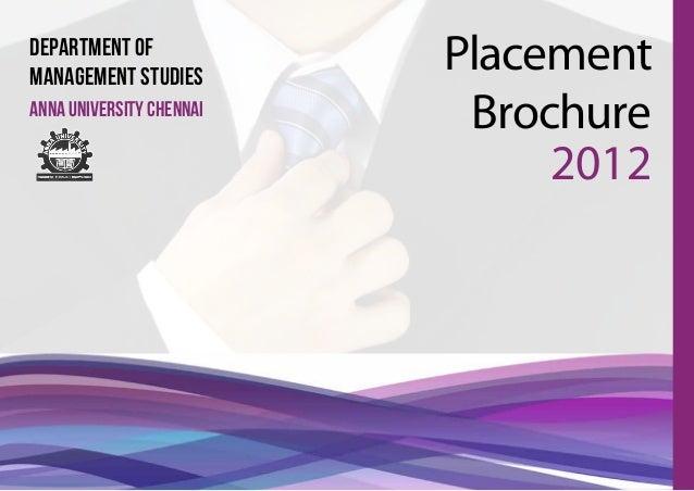 department ofmanagement studies                          Placementanna university chennai                           Brochu...