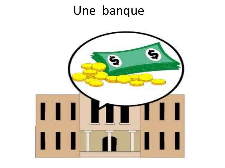 Une banque
