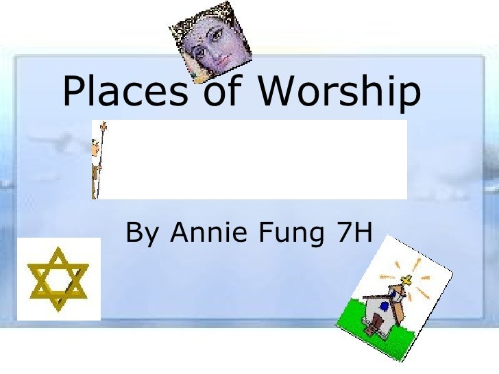 Places of Worship By Annie Fung 7H