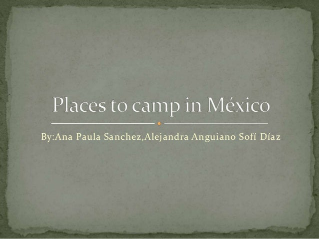Places to camp in méxico sofi anap ale m11