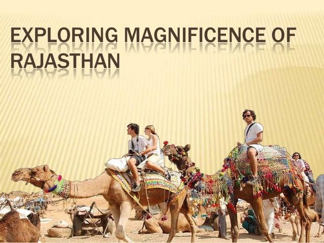 EXPLORING MAGNIFICENCE OF RAJASTHAN