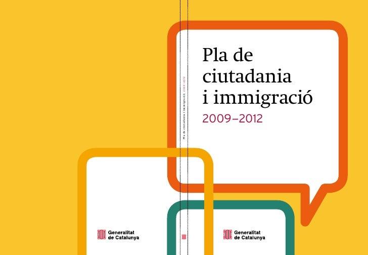 Pla de Ciutadania i Immigració 2009 - 2012