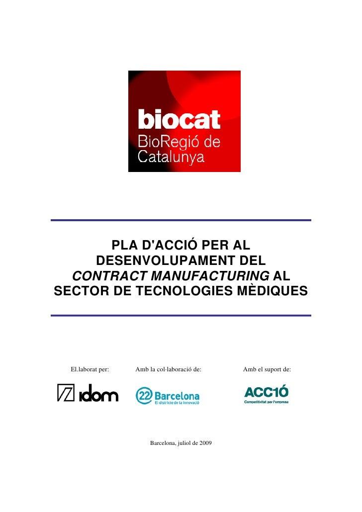 Pla d'acció per al desenvolupament del contract manufacturing en el sector de les tecnologies mèdiques a Catalunya
