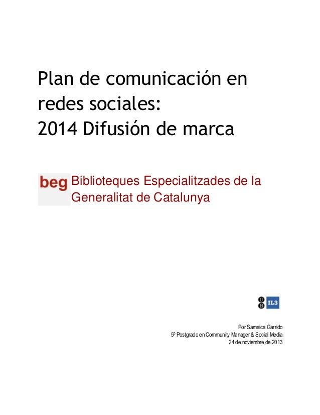 Plan de comunicación en redes sociales Biblioteques Especialitzades Generalitat