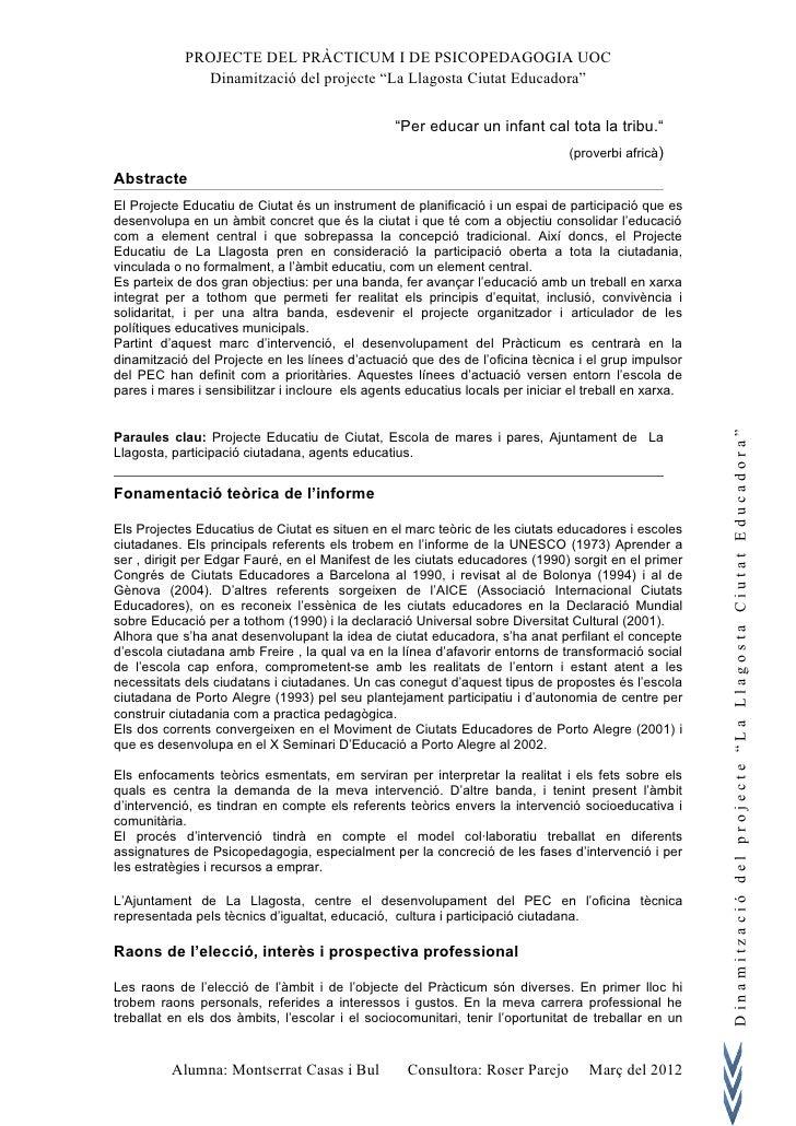 """PROJECTE DEL PRÀCTICUM I DE PSICOPEDAGOGIA UOC              Dinamització del projecte """"La Llagosta Ciutat Educadora""""      ..."""