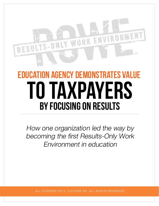 Education Agency Demonstrates Value  to Taxpayers by Focusing on Results  How one organization led the way by becoming the...